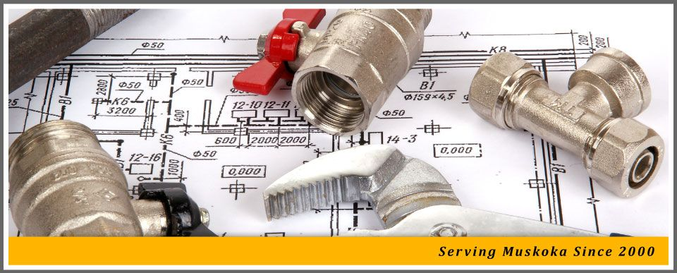 Serving Muskoka since 2000 | Plumbing tools